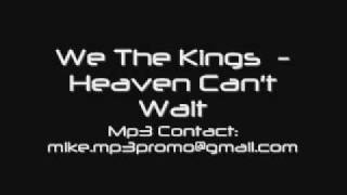 We The Kings - Heaven Can