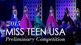 2015 Miss Teen USA Preliminary Competition
