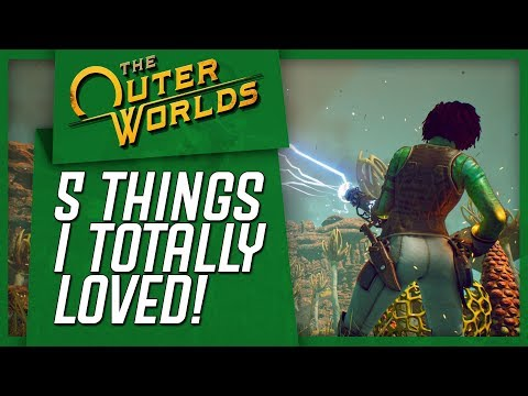 The Outer Worlds: 5 Things I Absolutely LOVED! |