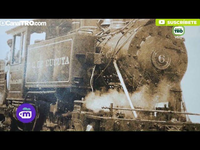 Conozca la historia detrás del ferrocarril en Cúcuta