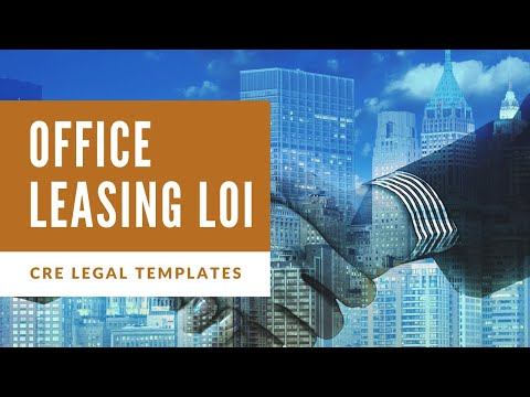Walk-through Of An Office Leasing Letter Of Intent