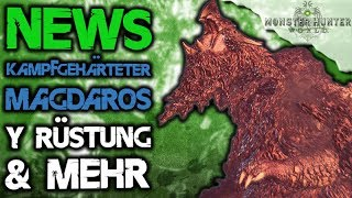 NEWS Neue Y Rüstung vom Magdaros - Monster Hunter World Deutsch