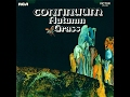 Continuum autumn grass 1971 full vinyl album jazz rock progressive rock mp3