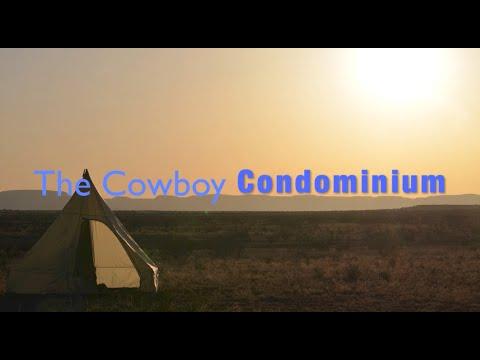 Cowboy Condominium Range Teepee or Cowboy Tent & Cowboy Condominium: Range Teepee or Cowboy Tent - YouTube
