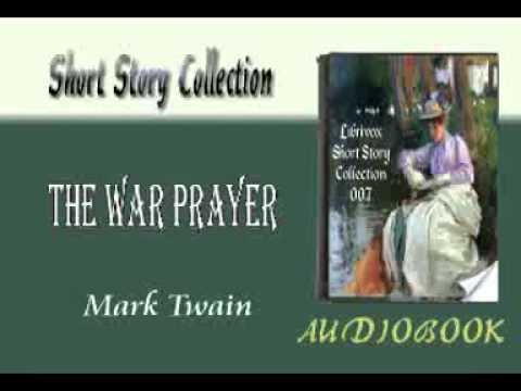 Видео The war prayer essay