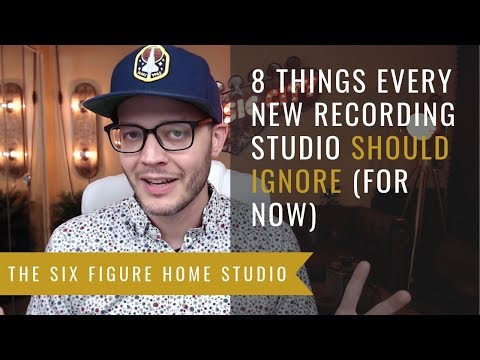 8 Things Every New Recording Studio Should Ignore (For Now)