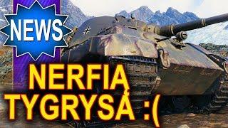 Kurka znów nerfią mi tygrysa :( - World of Tanks