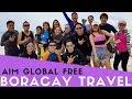 [AIM GLOBAL] FREE BORACAY TRAVEL INCENTIVE TRIP 2017