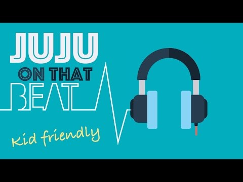 JuJu on That Beat for Kids/ Instrumental