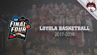 Loyola University Chicago Basketball 2017-2018