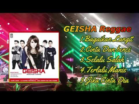Bagaikan Langit Di Sore Hari Reggae Geisha FULL ALBUM