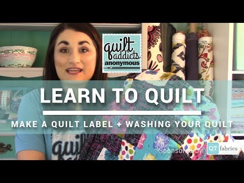 How to Make a Quilt Label + Washing Your Quilt - FREE Beginner Quilting Videos and Pattern
