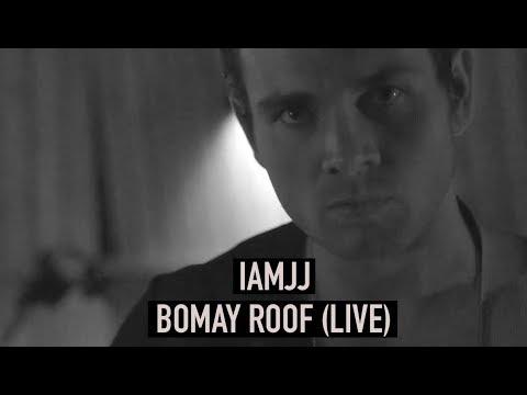 IAMJJ - Bomay Roof (live at Grapehouse Studios Copenhagen)