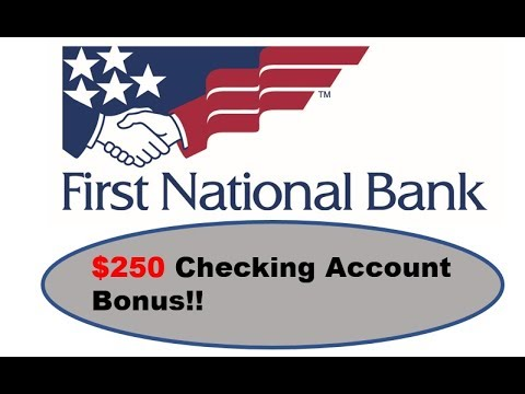 First National Bank Promotion: $250 Bonus