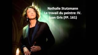 """Nathalie Stutzmann: The complete """"Le travail du peintre FP. 161"""" (Poulenc)"""