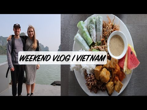 WEEKEND VLOG i VIETNAM