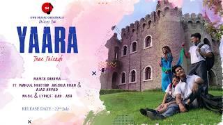 Yaara | Mamta Sharma | Manjul Khattar | Arishfa Khan | Ajaz Ahmed