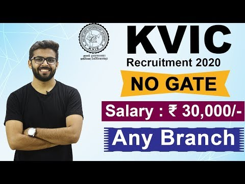 KVIC Recruitment 2020 NO GATE | Salary ₹30,000 | Any Branch | Latest Jobs 2020