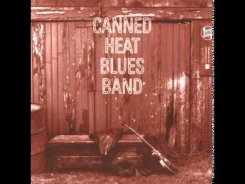 Canned Heat - Keep It To Yourself