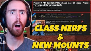 Asmongold Reacts To 8.1 News: Class Nerfs & New Mounts