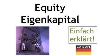 Eigenkapital - was ist das? - Definition und Erklärung equity auf deutsch