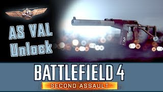 Battlefield 4 - Unlock AS VAL Co-Pilot Assignment [Second Assault]