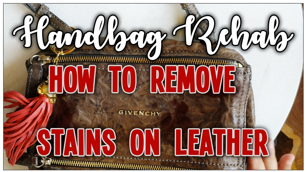 e304941774ea HANDBAG REHAB EP. 31 - HOW TO REMOVE STAINS ON LEATHER FT. GIVENCHY MINI  PANDORA