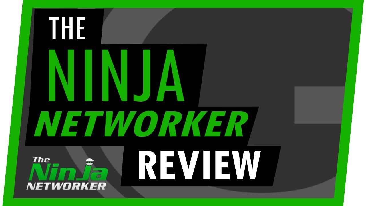 The Ninja Networker Review