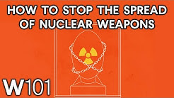 Understanding Nuclear Proliferation | World101