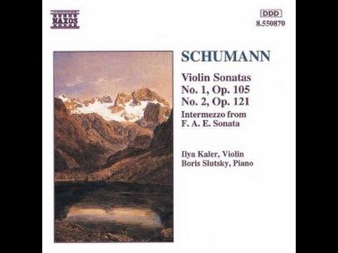 Ilya Kaler Plays Schumann Sonatas