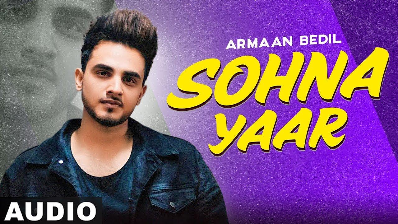 Sohna Yaar (Full Audio) | Armaan Bedil | Bachan Bedil|Exclusive Punjabi Song on NewSongsTV & Youtube | Speed Records