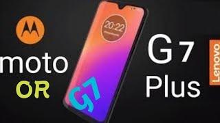 Motorola Moto G7 & G6 : ALMOST HERE'....Moto G7 Latest Updates Launching Date, price?