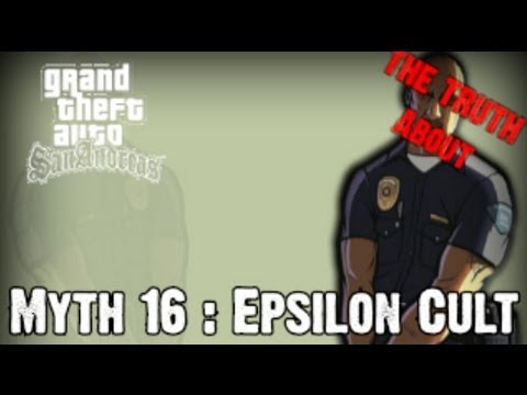 Grand Theft Auto San Andreas Myth Investigations Myth 16 : Epsilon Cult [The Truth About ]