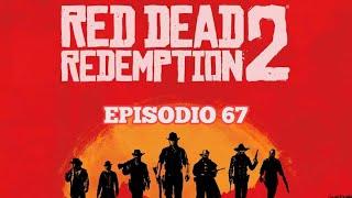 DdV [4]: Red Dead Redemption II - Ep. 67