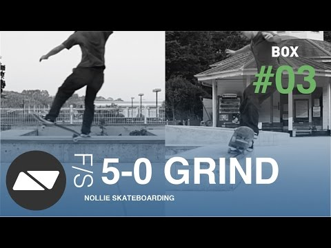 FRONTSIDE 5-0 GRIND [SKATEBOARDING BOX TUTORIAL #3.0]