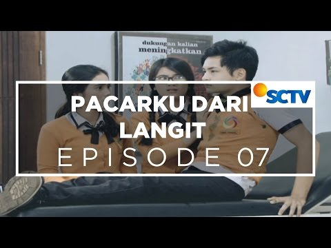 Pacarku dari Langit - Episode 07