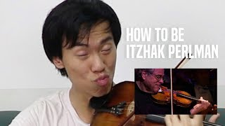 Play like ITZHAK PERLMAN in 1 minute!