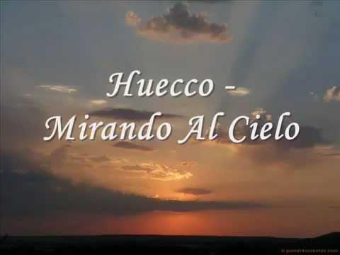 Huecco - Mirando Al Cielo (Letra)