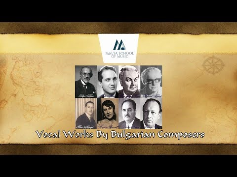 Vocal Works By Bulgarian Composers