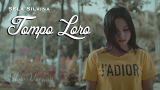 Download Tompo Loro ~ Sela Silvina  ||  Official Video