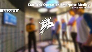 ???????? STAR TREK OPERATION ENTERPRISE MEDLEY - Theme Park Music