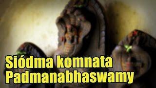 Sekret siedmiu komnat windyjskiej świątyni Padmanabhaswamy