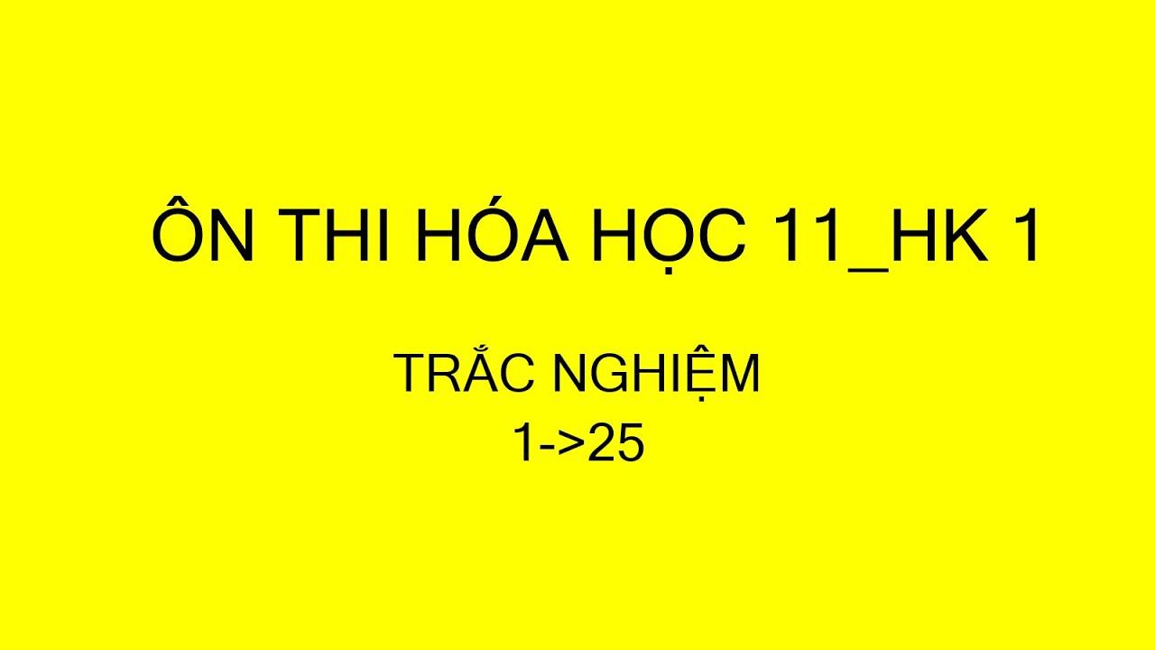Giải trắc nghiệm Hóa 11- HK1_1
