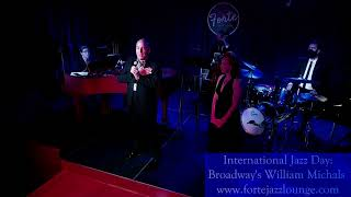 International Jazz Day: Broadway's William Michals - April 30, 2021