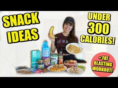 SNACK IDEAS UNDER 300 CALORIES! + Fat Blasting WO