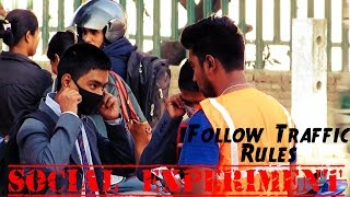 Follow Traffic Rules (Social Experiment)
