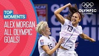 Alex Morgan - ALL Olympic goals!   Top Moments