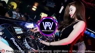 New melody Remix 2018 - BoK khoP for Dance in cluP