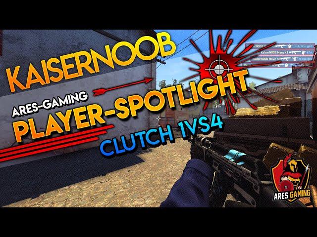 Player-Spotlight: KaiserNOOB 1vs4 CLUTCH de_inferno CS:GO by Ares Gaming