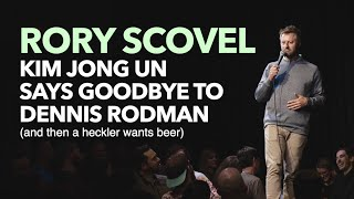 Rory Scovel - Kim Jong Un Says Goodbye To Dennis Rodman (and then a heckler wants beer) Stand-up 4K